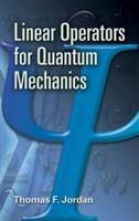 Linear operators for quantum mechanics