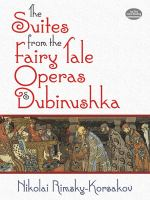 The suites from the fairy tale operas & Dubinushka