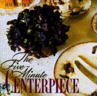 The Five-minute Centerpiece