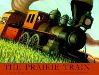 The Prairie Train