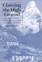 Claiming the high ground [electronic resource] : Sherpas, subsistence, and environmental change in the highest Himalaya