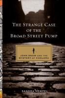 The Strange Case of the Broad Street Pump