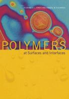 Polymers at surfaces and interfaces