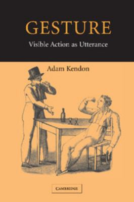 cover of the book Gesture: Visible Action as Utterance