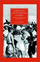 Gender, race, and the writing of empire [electronic resource] : public discourse and the Boer War