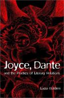 Joyce, Dante, and the poetics of literary relations [electronic resource] : language and meaning in Finnegans wake