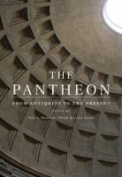 The Pantheon : from antiquity to the present cover