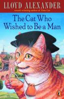The Cat Who Wished to Be A Man