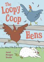 Cover of the book The Loopy Coop hens