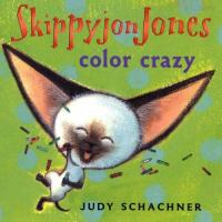 Skippyjon Jones : color crazy