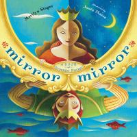 Cover Image of Mirror Mirror, A Book of Reversible Verse
