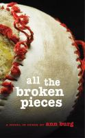 Cover Image of All the Broken Pieces
