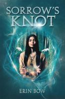 Cover of the book Sorrow's knot