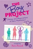 The Boy Project : (notes and observations of Kara McAllister)