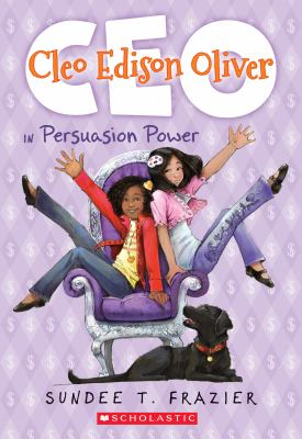 Cleo Edison Oliver in Persuasion Power, by Sundee Frazier