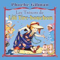 Les trésors de Lili Tire-bouchon