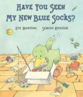 Cover Image of Have you seen my new blue socks?