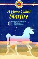 A Horse Called Starfire