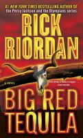 Book cover for Big Red Tequila by Rick Riordan