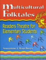 Multicultural folktales [electronic resource] : readers theatre for elementary students