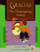 Gracias, the Thanksgiving Turkey
