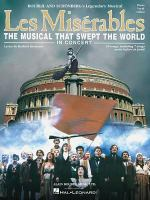 Boublil and Scheonbert's legendary musical : Les misaerables : the musical that swept the world : in concert