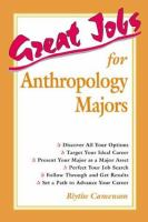 Great jobs for anthropology majors [electronic resource]