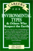 Careers for environmental types & others who respect the Earth [electronic resource]