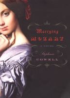 Book cover for Marrying Mozart by Stephanie Cowell