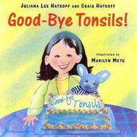 Goodbye Tonsils