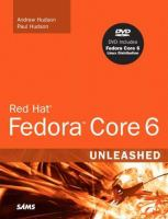 Red Hat Fedora core 6 unleashed [electronic resource]