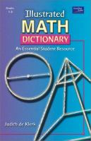 Illustrated math dictionary : an essential student resource