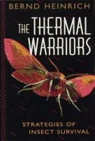 The thermal warriors : strategies of insect survival
