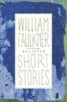 Selected Short Stories of William Faulkner