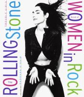 Trouble girls : the Rolling Stone book of women in rock