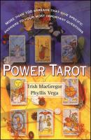Power tarot : more than 100 spreads that give specific answers to your most important questions