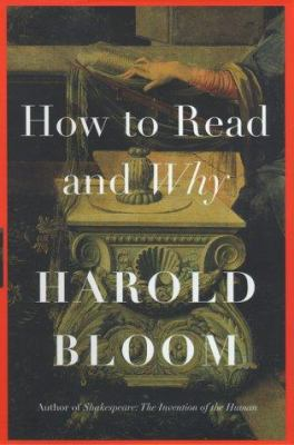Cover Image for How to Read and Why by Harold Bloom