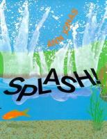 Splash!