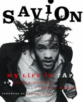 Savion! : my life in tap