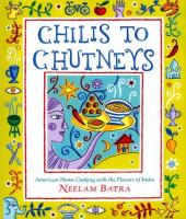 Chilis to Chutneys