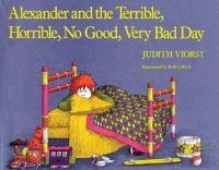 Alexander and the Terrible, Horrible, No Good, Very Bad Day catalog link