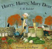 Hurry, Hurry, Mary Dear!