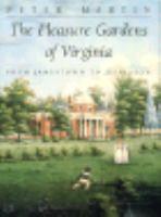 The Pleasure Gardens of Virginia