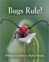 Bugs rule! : an introduction to the world of insects