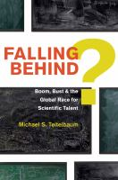 Falling behind? : boom, bust, and the global race for scientific talent