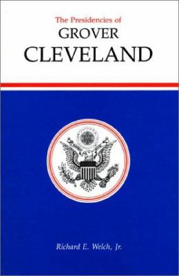 cover of the book The Presidencies of Grover Cleveland