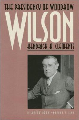 link to the book 'The Presidency of Woodrow Wilson'
