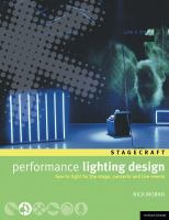 Performance lighting design : how to light for the stage, concerts, exhibitions and live events cover