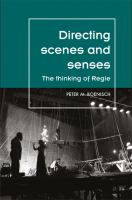Directing scenes and senses : the thinking of Regie