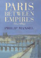 Paris between Empires, 1814-1852